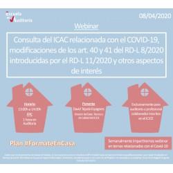 50177509 - Consulta ICAC relacionada Covid-19,modif. art.40 y 41 DR-L 8/2020 introduc. por RD-L 8/2020 y otros aspectos interés
